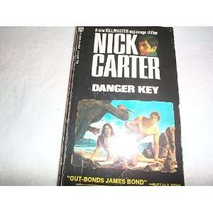 Danger Key Nick Carter Books