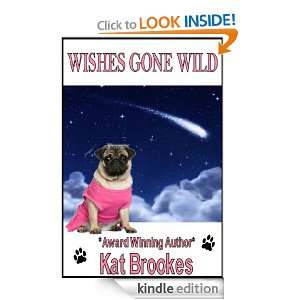 WISHES GONE WILD Kat Brookes  Kindle Store
