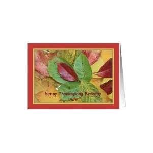 Happy Thanksgiving birthday card fall foliage wife Card