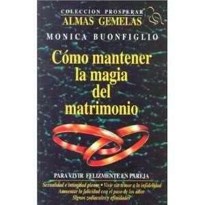 Como Mantener la Magia Del Matrimoni0 (9789589614440