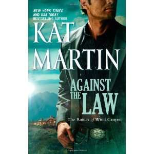 Against the Law (The Raines of Wind Canyon) [Mass Market