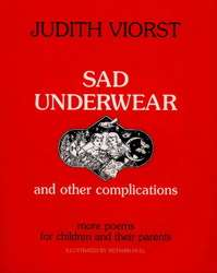 Sad Underwear and Other Complications  Book by Judith Viorst, Richard