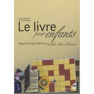 LIVRE POUR ENFANTS (9782753503038): CECILE BOULAIRE: Books