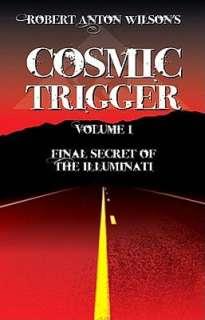 Final Secret of the Illuminati (Cosmic Trigger Series #1)