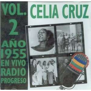 Volume 2 Ano 1955 En Vivo Radio Progreso Celia Cruz, Los