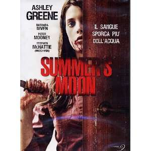 Summers Moon: Ashley Greene, Barbara Niven, Stephen