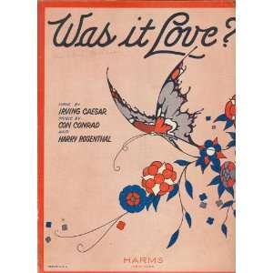 Was it Love? Irving Caesar, Con Conrad, Harry Rosenthal Books