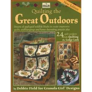 Lodge Look (Granola Girl Designs) (9780979371110): Debbie Field: Books