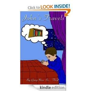 Johns Travels: Greg Nies Sr., Barbara Rios, Nick Barron: