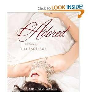 Adored (9781594830419) Tilly Bagshawe, Sonya Walger Books