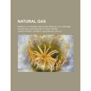 Natural gas: domestic nitrogen fertilizer production