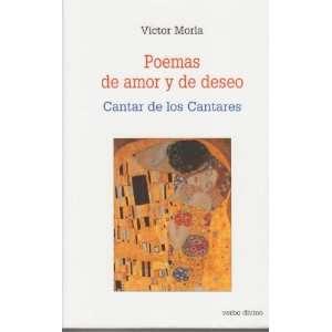 Poemas de amor y de deseo (9788481696349): Víctor Morla